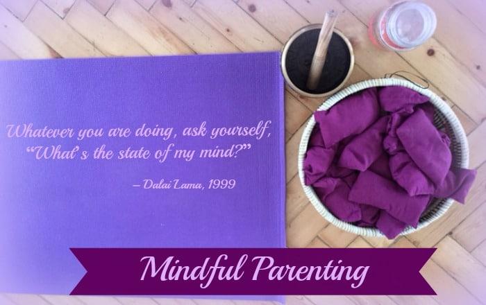 Mindful parenting
